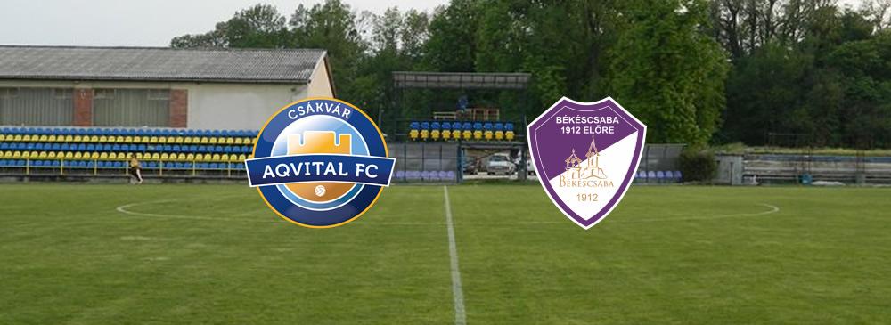 Aqvital FC Csákvár - Békéscsaba 1912 Előre