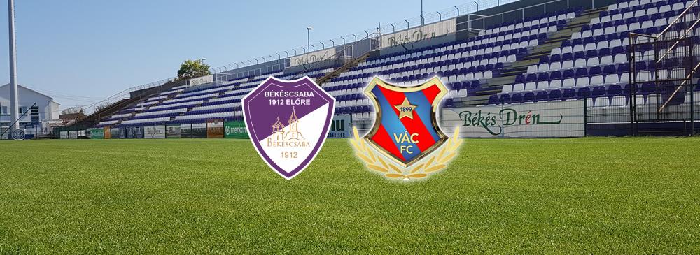 Békéscsaba 1912 Előre - Vác FC