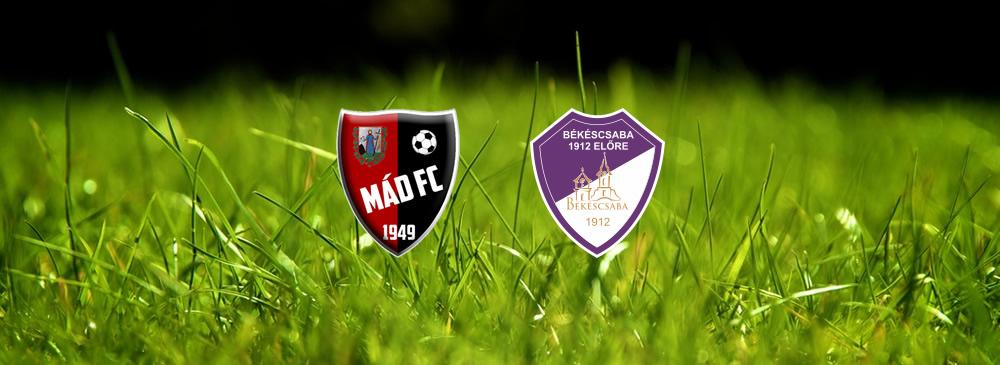 Mád FC – Békéscsaba 1912 Előre