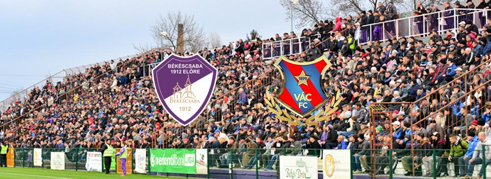 Békéscsaba 1912 Előre – Vác FC