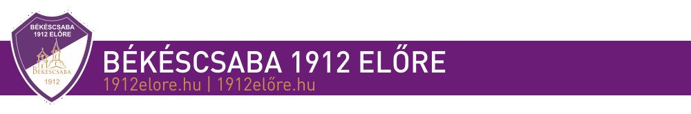A Békéscsaba 1912 Előre hivatalos weboldala – 1912elore.hu